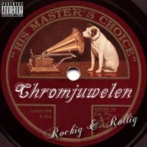 Chromjuwelen 'Rockig & Rollig'  CD