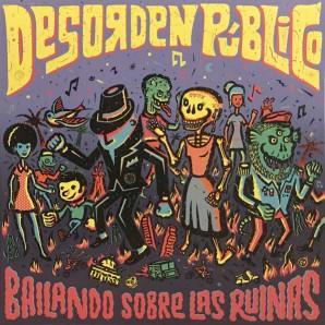 Desorden Público 'Bailando Sobre Las Ruinas' LP col. vinyl