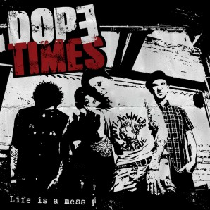 Dope Times 'Life Is A Mess' LP