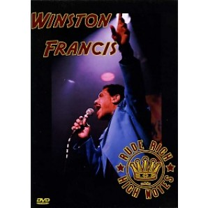 Francis, Winston 'Meets Rude Rich & The High Notes' DVD