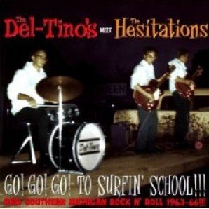 Del-Tino's & Hesitations - 'Go! Go! Go! To Surfin' School' CD
