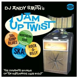 V.A. 'DJ Andy Smith's Jam Up Twist'  2-LP