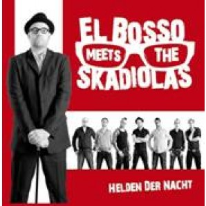 El Bosso Meets The Skadiolas 'Helden der Nacht'  CD