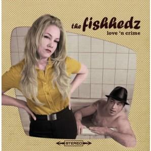 Fishhedz 'Love 'N' Crime'  CD