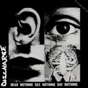 Discharge ‎'Hear Nothing See Nothing Say Nothing'  LP