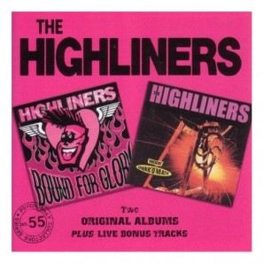 Highliners 'Bound For Glory & Spank-O-Matic'  CD