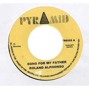 Alphonso, Roland 'Song For my Father' + 'Nothing For Nothing'  7""