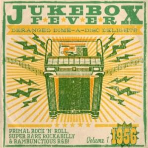 "V.A. 'Jukebox Fever Vol. 1 - 1956' 10""LP+CD"