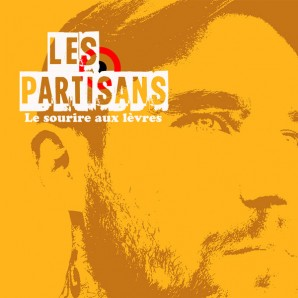 """Les Partisans 'Le Sourire Aux Lèvres' 7"""""""
