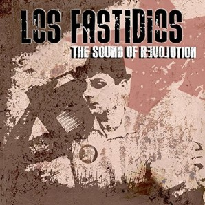 Los Fastidios 'The Sound Of Revolution'   CD