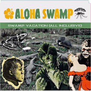 Aloha Swamp 'Swamp Vacation (All Inclusive)'  LP