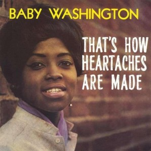 Baby Washington 'That's How Heartaches Are Made'  LP