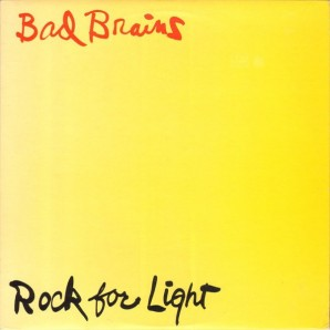 Bad Brains 'Rock For Light'  LP