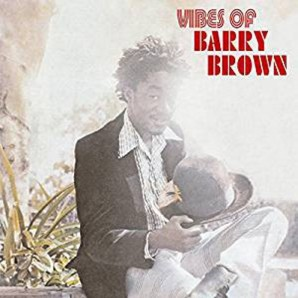 Brown, Barry 'Vibes Of... '  CD