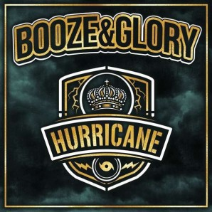 Booze & Glory 'Hurricane'  LP
