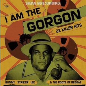 Lee, Bunny & The Roots Of Reggae 'I Am The Gorgon'  2-LP