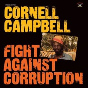 Campbell, Cornell 'Fight Against Corruption'  CD