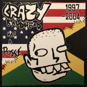 Crazy Baldhead 'Has A Posse'  LP *Slackers*Agent J*Rocker T*