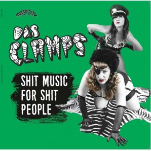 Das Clamps 'Shit Music For Shit People'  LP