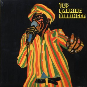 Dillinger 'Top Ranking Dillinger'  LP