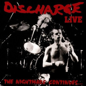 Discharge 'The Nightmare Continues'  LP