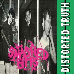 Distorted Truth ‎'Smashed Hits'  LP