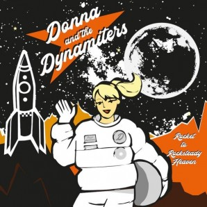 Donna and The Dynamiters ‎'Rocket To Rocksteady Heaven'  LP