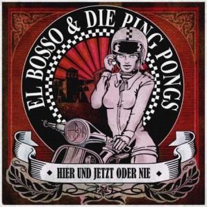 El Bosso & Die Ping Pongs 'Hier Und Jetzt Oder Nie'  LP ltd. white vinyl