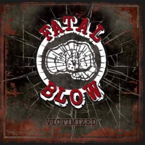 Fatal Blow 'Victimized'  LP+cd