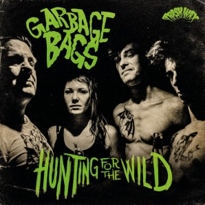 Garbage Bags ‎'Hunting For The Wild'  LP  green vinyl