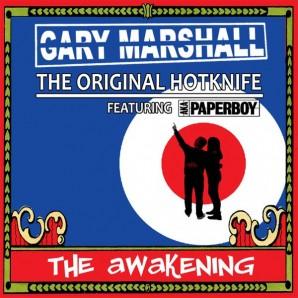 Gary Marshall (the Original Hotknife) featuring Aka Paperboy – The Awakening'  LP+MP3  ltd. 'unique marbled' vinyl