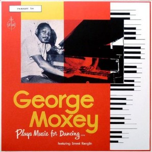Moxey, George feat. Ernest Ranglin 'Plays Music For Dancing' LP