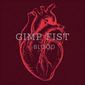 Gimp Fist 'Blood'  LP+MP3  ltd. red vinyl