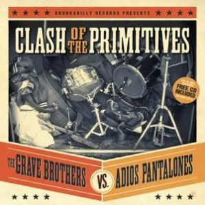 Grave Brothers vs. Adios Pantalones 'Clash Of The Primitives'  LP + CD