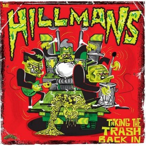 Hillmans 'Taking The Trash Back In'  LP