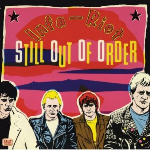 Infa-Riot 'Still Out Of Orderl'  LP ltd. yellow vinyl