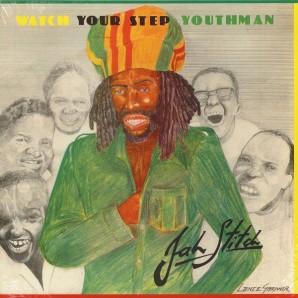 Jah Stitch 'Watch Your Step Youthman'  LP
