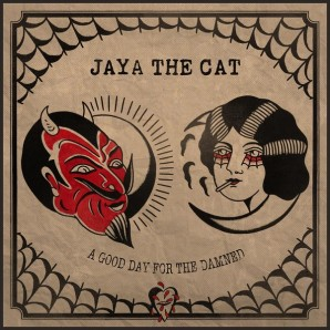 Jaya The Cat 'A Good Day For The Damned'  LP