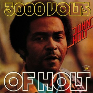 John Holt '3000 Volts Of Holt'  LP