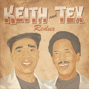 Keith & Tex 'Redux'  CD