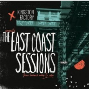 Kingston Factory Presents….'The East Coast Sessions'  LP