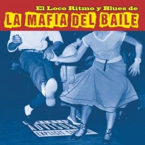 La Mafia Del Baile 'El Loco Ritmo y Blues de … '  LP