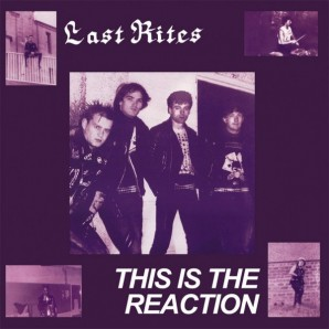 Last Rites 'This Is The Reaction'  LP