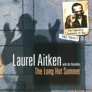 Aitken, Laurel with the Skatalites 'The Long Hot Summer'  LP