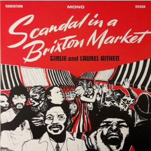 Aitken, Laurel 'Scandal In A Brixton Market'  LP