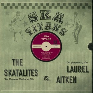 Laurel Aitken & The Skatalites 'Ska Titans'  LP