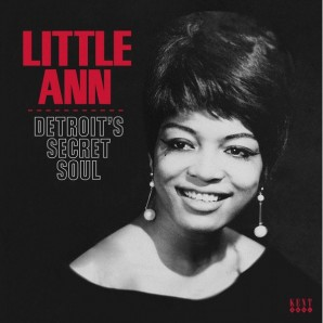 Little Ann 'Detroit's Secret Soul'  LP