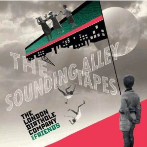 London Dirthole Company 'The Sounding Alley Tapes'  LP