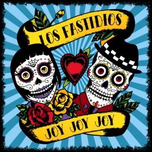 Los Fastidios 'Joy Joy Joy'  LP