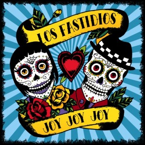 Los Fastidios 'Joy Joy Joy'  CD